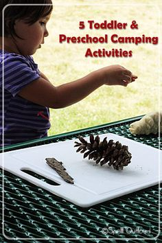 Five Toddler and Preschool Camping Activities by @Maureen Mills Mills Mills Spell. Fun activities to keep your kids exploring and entertained!