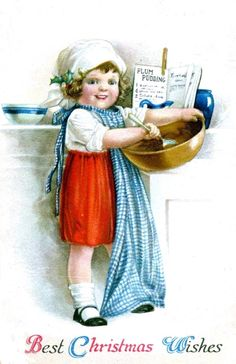vintage Christmas girl in red skirt and blue checked apron mixing, baking plum pudding -- artist is Ellen Clapsaddle Best Christmas Wishes, Merry Christmas Greetings, Vintage Christmas Cards, Christmas Carol, Christmas Snowman, Christmas And New Year, Vintage Cards, Holiday Cards, Christmas Holidays