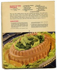 Salmon or Tuna Fish Mold, your choice! An aspic coliseum with pea gladiators battling to the death for Caesar.  (1943)