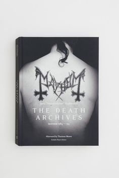 The Death Archives: Mayhem 1984-94 - I want this book