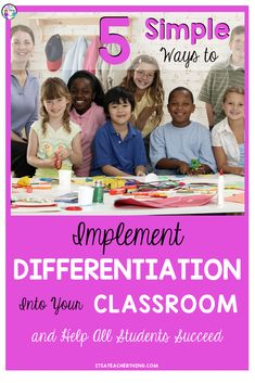 Learn 5-easy ways you can implement differentiation into your classroom lessons and start today! Differentiation is a crucial component of any classroom. As teachers, we all want success for all of our students. Differentiation provides the opportunities for all students to find success in your classroom. #differentiation #differentiationintheclassroom