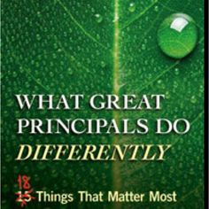 What Great Principals Do Differently.  By Todd Whitaker
