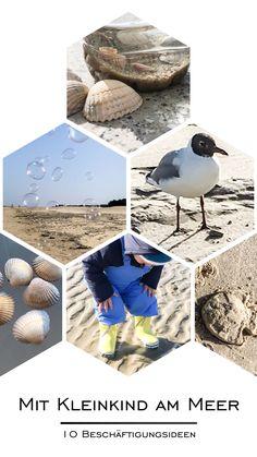 Mit einem Kleinkind an den Strand? Na klar! Mit diesen 10 Beschäftigungsideen wird kleinen Strandläufern nicht langweilig - denn es gibt viel zu entdecken!