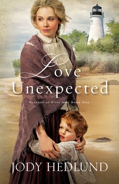 LOVE UNEXPECTED by Jody Hedlund, releasing December 2014 https://www.goodreads.com/book/show/20665078-love-unexpected