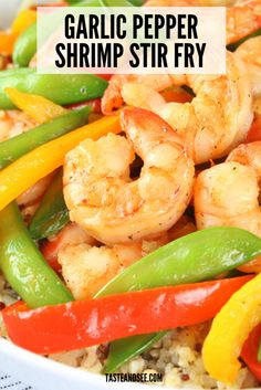 This Garlic Pepper Shrimp Stir Fry is a delicious and healthy meal! With snap peas and peppers coated in a yummy garlic pepper sauce served over a hearty whole grain medley. Fried Shrimp Recipes, Shrimp Dishes, Fish Recipes, Seafood Recipes, Asian Recipes, Appetizer Recipes, Healthy Recipes, Entree Recipes, Seafood