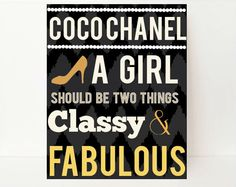 Hey, I found this really awesome Etsy listing at https://www.etsy.com/listing/122552862/coco-chanel-wall-art-coco-chanel-poster