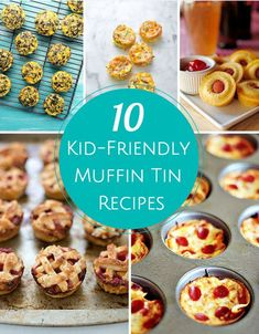 10 Kid-Friendly Muffin Tin Recipes. Great ideas for back to school lunches!