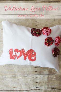 Valentine's Love Pillow - Laura's Crafty Life