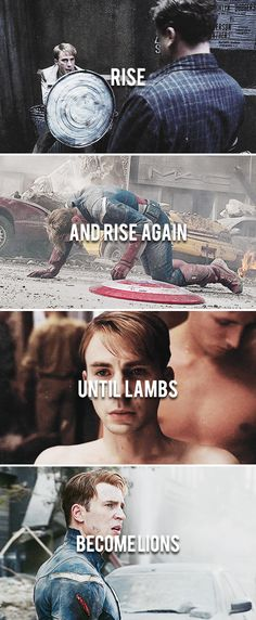 ''Rise and rise again, until lambs become lions.'' / Steve Rogers : Captain America