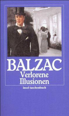 Honoré de Balzac, Illusions perdues | Was Balzac über die Verlagswelt des 19. Jahrhunderts erzählt, lässt sich in erschreckender Weise auf die moderne Medienlandschaft übertragen. www.redaktionsbuero-niemuth.de