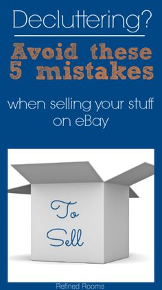 Avoid these 5 Mistakes When Selling Your Stuff on Ebay