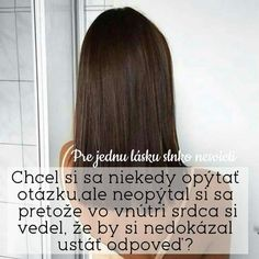 Love Quotes, Long Hair Styles, Words, Qoutes Of Love, Quotes Love, Long Hairstyle, Long Haircuts, Quotes About Love, Long Hair Cuts
