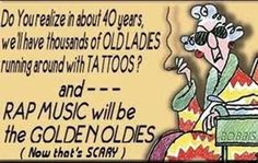 Getting Old - Maxine on tattoos & Rap music? I Love To Laugh, Make Me Smile, Matilda, Just For Laughs, Just For You, Pot Pourri, Aunty Acid, Little Bit, Rap Music