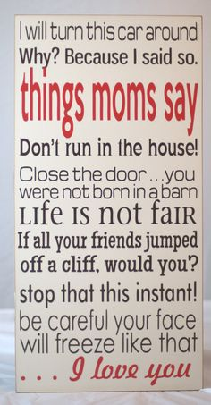 Things Moms Say Board  Customize with your own sayings  www.roomcandyboutique.com