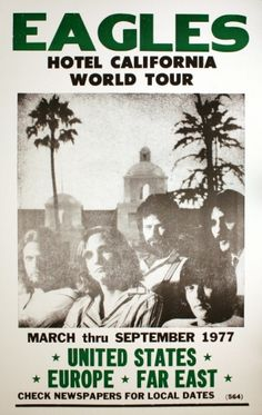 Eagles Hotel California World Tour, 1977... The year that our first daughter was born....