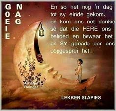 Days Of Week, Goeie Nag, Afrikaans Quotes, Morning Greeting, Special Quotes, Sleep Tight, Strong Quotes, Bible Verses Quotes, English Quotes