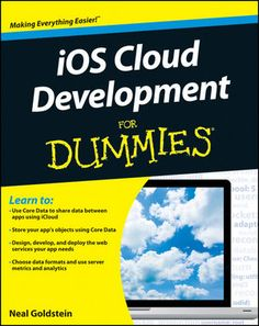 iOS Cloud Development For Dummies:Book Information and Code Download - For Dummies Ios, Learn To Code, Popular, Learn Coding, Cloud, Knowledge, Technology, Mac Os, Learning