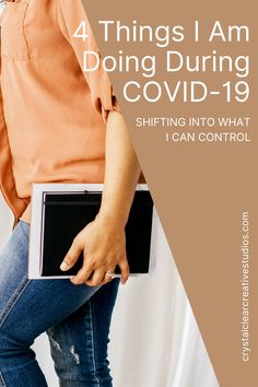 4 Things I Am Doing During COVID-19 | Crystal Clear Creative Studios