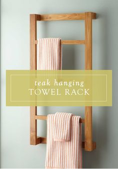 Add A Hanging Wooden Towel Rack To Your Bathroom For Finished Look This Vertical
