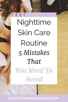 Nighttime skin care routine, nighttime skin care, bedtime skin care, skin care routine at night, skin care before bed, nighttime beauty routine, beauty routine before bed, skin care tips, skin care tricks, skin care hacks, anti aging skin care, skin care for women 30+, effective skin care hacks, easy skin care tips, natural skin care, DIY skin care ideas, the best skin care routine at night, caring for skin at night, caring for skin before bed