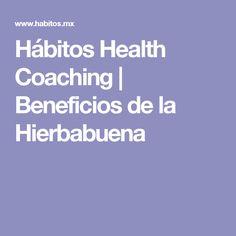 Hábitos Health Coaching | Beneficios de la Hierbabuena