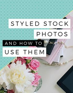 Prettify your blog with styled stock images and flat lays. Find out what they are and why styled stock photos are the bomb-diggity. Plus I show you how to use one stock image in multiple ways for use on your blog and across social media. Click through and find out how.