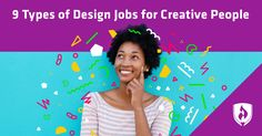 9 Types of Design Jobs for Creative People Jobs Without A Degree, Online College Classes, Improve Writing Skills, Online Graphic Design, Career Exploration, Design Theory, Article Design, Creative People, Type Design