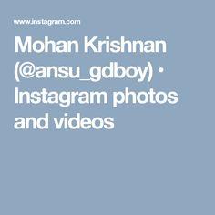 Mohan Krishnan (@ansu_gdboy) • Instagram photos and videos