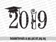 Graduation Svg Cut File - Class of 2019 - Svg Vector Clip Art - Svg Cuttable Files - Svg Eps Png Dxf Graduation Shirts For Family, Graduation Pictures, Graduation Decorations, Graduation Cards, Graduation Ideas, Kindergarten Graduation, Clip Art, Class Of 2019, Silhouette Cameo Projects