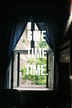 Give time time