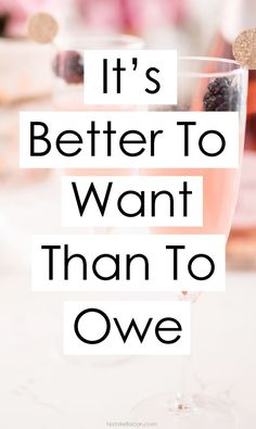 It's Better To Want Than To Owe – Finance tips, saving money, budgeting planner Financial Quotes, Financial Peace, Financial Literacy, Financial Tips, Financial Planning, Money Tips, Money Saving Tips, Saving Money Quotes, Business Insurance Companies