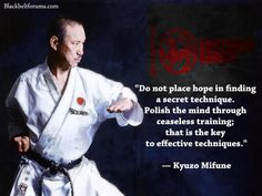 Polish the mind through ceaseless training - Mifune