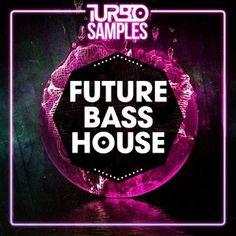 Turbo Samples Future Bass House [WAV MiDi Ni Massive] Full Download