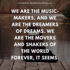 Are you a music maker dreamer or shaker?  http://ift.tt/2oaGDW7  #healthyliving #health #fitness #food #stress #energy #dreamer #music #peace #love #joy