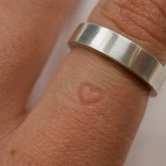 If you keep the ring on long enough it indents a heart on your finger. love it!