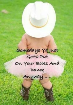 Line Dancing Quotes Funny Ideas I Smile, Make Me Smile, Cute Kids, Cute Babies, Funny Babies, Danse Country, Line Dance, Sassy Pants, Life Quotes Love