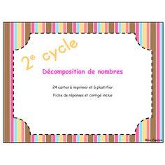 Décomposition de nombres - Cartes à tâches Math Numbers, Cycle, Numeracy, French Language, Frame, Centre, Names, New Class, Index Cards