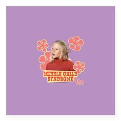 "The Brady Bunch: Jan Brady Square Sticker 3"" x 3"" on CafePress.com - Image of Jan Brady featuring the text middle child syndrome."