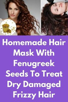 Homemade Hair Mask With Fenugreek Seeds To Treat Dry Damaged Frizzy Hair Hair Remedies For Growth, Home Remedies For Hair, Hair Growth, Dry Frizzy Hair, Luscious Hair, Dry Scalp, Homemade Hair, Homemade Beauty, Silky Hair