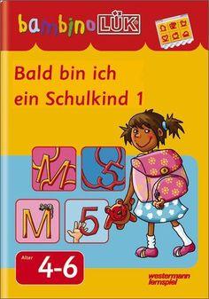 bambinoLÜK-System: bambinoLÜK: Bald bin ich ein Schulkind 1
