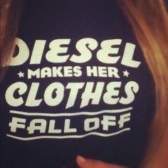 DieselTees~ DIESEL MAKES HER CLOTHES FALL OFF tee selfie | Want to get your own? Visit www.DieselTees.com #dieseltees #dieseltruck