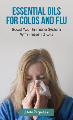 Essential oils can be extremely effective for colds and flu. This guide has the top 13 oils and blends you can use to boost your immune system naturally. via @momprepares