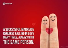 A successful marriage requires falling in love many times, always with the same person. — Mingon McLaughlin