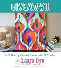 Laura Dro DesignsCanvas Print Giveaway!    Super easy to win, all you have to do is comment on the blog post!  #contest #giveaway