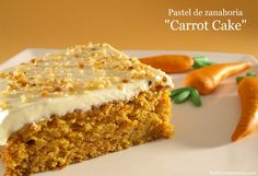 Pastel de zanahoria - MisThermorecetas.com Cake Thermomix, Thermomix Desserts, Cookie Recipes, Dessert Recipes, Happy Foods, No Bake Treats, Bellini, Let Them Eat Cake, Sweet Recipes
