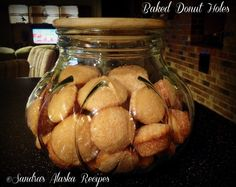 Sandra's Alaska Recipes: SANDRA'S BAKED DONUT HOLES [Click image for recipe...] With on-hand ingredients, prep/baking w/in an hour yields 60 donut holes...Really!