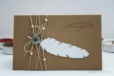 handmade card from little things: Feathers, feathers ... kraft card ... white die cut feather ... multiple wrappings of twind with a few beads ... great card!!
