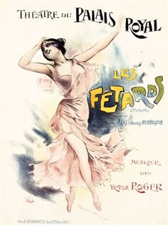 Les Fetards by Pal 1908 France - Beautiful Vintage Poster Reproduction. This vertical french theater poster features a woman in pink skipping or dancing with one hand to her head and one arm in the air. Giclee Advertising Print. Classic Posters