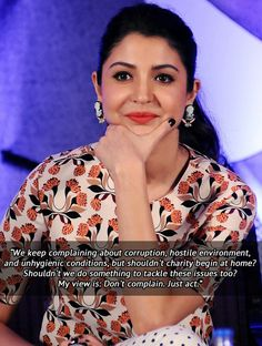 On being the change you want to see.   9 Quotes That Prove Anushka Sharma Is The Perfect Role-Model