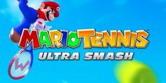 Las novedades que tendrá el Mario Tennis: Ultra Smash http://j.mp/1Micfww |  #MarioTennisUltraSmash, #Nintendo, #Trailer, #Videojuegos